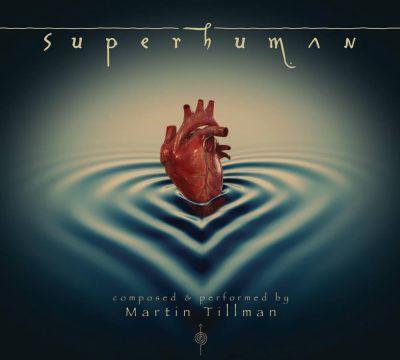 MartinTillmanSuperhuman1