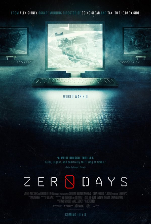 ZERO DAYS: ALEX GIBNEY'S NEW MOVIE EXPOSES THE CHILLING HIDDEN WORLD OF CYBER WARFARE